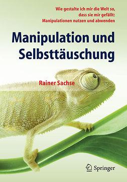 Sachse, Rainer - Manipulation und Selbsttäuschung, ebook