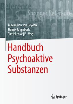 Heyden, Maximilian von - Handbuch Psychoaktive Substanzen, ebook