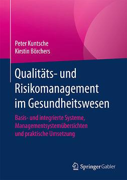 Börchers, Kirstin - Qualitäts- und Risikomanagement im Gesundheitswesen, e-kirja