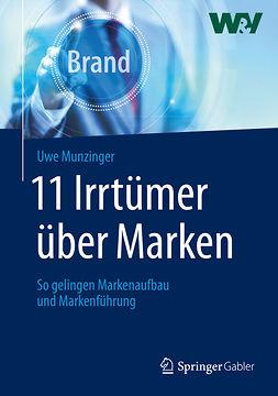 Munzinger, Uwe - 11 Irrtümer über Marken, ebook