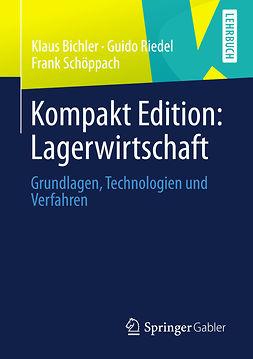 Bichler, Klaus - Kompakt Edition: Lagerwirtschaft, ebook