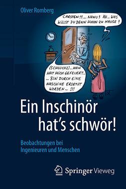 Romberg, Oliver - Ein Inschinör hat's schwör!, ebook