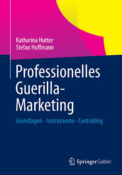 Hoffmann, Stefan - Professionelles Guerilla-Marketing, e-kirja