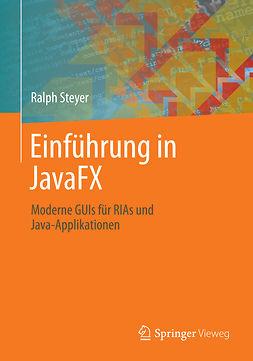 Steyer, Ralph - Einführung in JavaFX, ebook