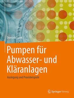 Surek, Dominik - Pumpen für Abwasser- und Kläranlagen, ebook