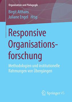 Althans, Birgit - Responsive Organisationsforschung, ebook
