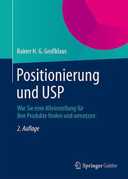 Großklaus, Rainer H. G. - Positionierung und USP, ebook
