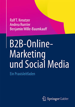 Kreutzer, Ralf T. - B2B-Online-Marketing und Social Media, ebook