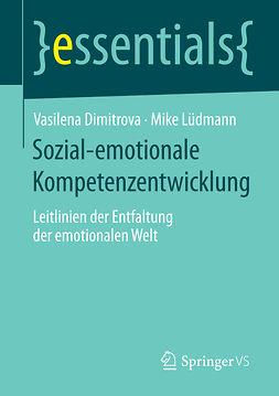 Dimitrova, Vasilena - Sozial-emotionale Kompetenzentwicklung, ebook