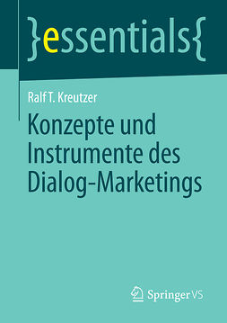 Kreutzer, Ralf T. - Konzepte und Instrumente des Dialog-Marketings, ebook