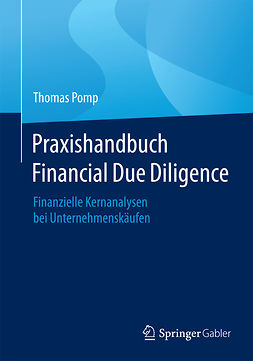Pomp, Thomas - Praxishandbuch Financial Due Diligence, ebook