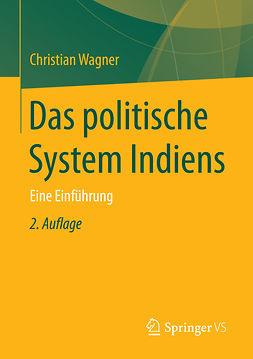 Wagner, Christian - Das politische System Indiens, ebook