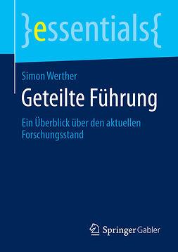 Werther, Simon - Geteilte Führung, ebook