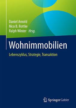 Arnold, Daniel - Wohnimmobilien, ebook