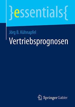 Kühnapfel, Jörg B. - Vertriebsprognosen, ebook