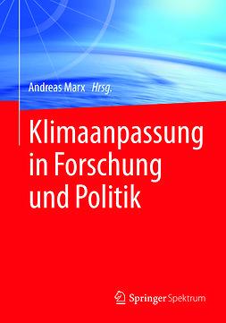 Marx, Andreas - Klimaanpassung in Forschung und Politik, ebook
