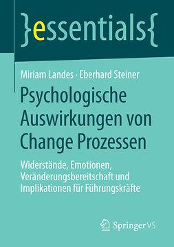 Landes, Miriam - Psychologische Auswirkungen von Change Prozessen, ebook