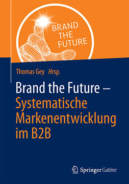 Gey, Thomas - Brand the Future, ebook