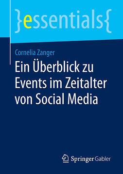Zanger, Cornelia - Ein Überblick zu Events im Zeitalter von Social Media, ebook