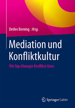 Berning, Detlev - Mediation und Konfliktkultur, ebook