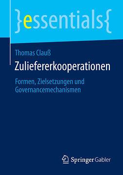 Clauß, Thomas - Zuliefererkooperationen, ebook