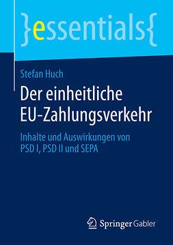 Huch, Stefan - Der einheitliche EU-Zahlungsverkehr, ebook