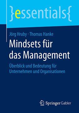 Hanke, Thomas - Mindsets für das Management, e-bok