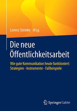 Steinke, Lorenz - Die neue Öffentlichkeitsarbeit, ebook