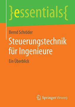 Schröder, Bernd - Steuerungstechnik für Ingenieure, ebook