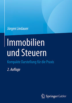 Lindauer, Jürgen - Immobilien und Steuern, ebook