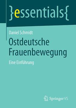 Schmidt, Daniel - Ostdeutsche Frauenbewegung, ebook