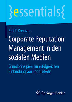 Kreutzer, Ralf T. - Corporate Reputation Management in den sozialen Medien, ebook