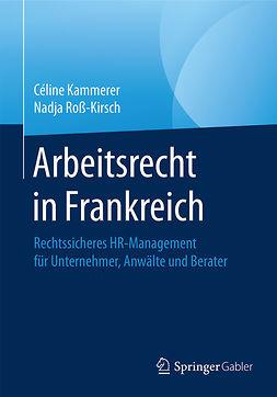 Kammerer, Céline - Arbeitsrecht in Frankreich, ebook