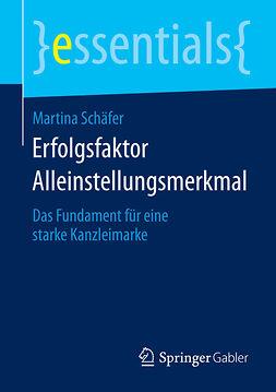 Schäfer, Martina - Erfolgsfaktor Alleinstellungsmerkmal, e-kirja