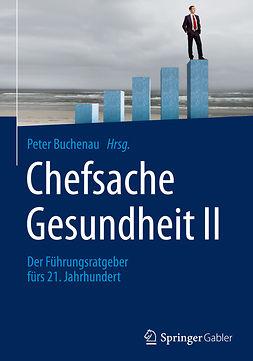 Buchenau, Peter - Chefsache Gesundheit II, e-kirja