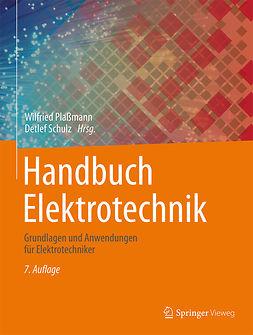 Plaßmann, Wilfried - Handbuch Elektrotechnik, ebook