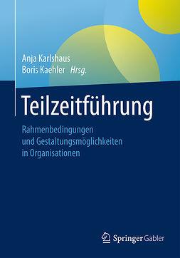 Kaehler, Boris - Teilzeitführung, ebook