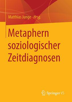 Junge, Matthias - Metaphern soziologischer Zeitdiagnosen, ebook