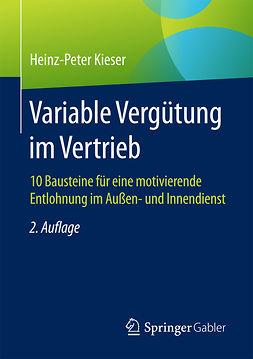 Kieser, Heinz-Peter - Variable Vergütung im Vertrieb, e-kirja