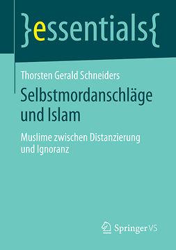 Schneiders, Thorsten Gerald - Selbstmordanschläge und Islam, ebook