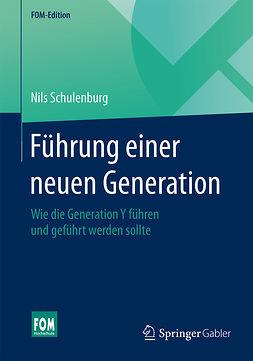 Schulenburg, Nils - Führung einer neuen Generation, ebook