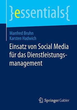 Bruhn, Manfred - Einsatz von Social Media für das Dienstleistungsmanagement, ebook