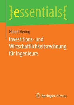 Hering, Ekbert - Investitions- und Wirtschaftlichkeitsrechnung für Ingenieure, ebook