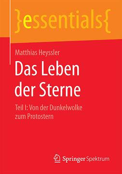 Heyssler, Matthias - Das Leben der Sterne, e-kirja