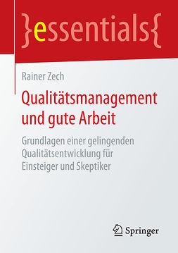 Zech, Rainer - Qualitätsmanagement und gute Arbeit, ebook