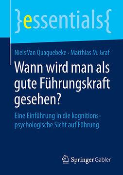 Graf, Matthias M. - Wann wird man als gute Führungskraft gesehen?, ebook