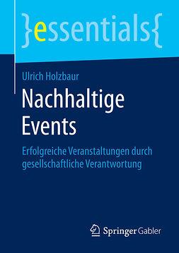 Holzbaur, Ulrich - Nachhaltige Events, ebook