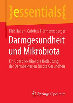 Haller, Dirk - Darmgesundheit und Mikrobiota, ebook