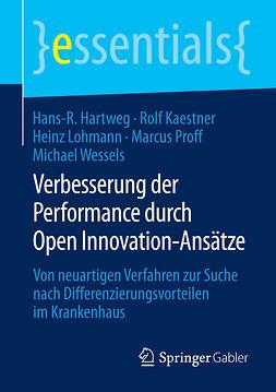 Hartweg, Hans-R. - Verbesserung der Performance durch Open Innovation-Ansätze, ebook