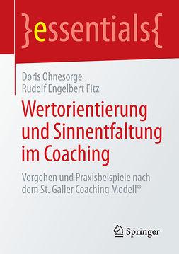 Fitz, Rudolf Engelbert - Wertorientierung und Sinnentfaltung im Coaching, e-kirja